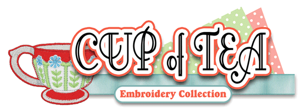 Cup of Tea Embroidery CD with SVG Files - Sew Creative Cottage